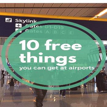 10 Free Things You Can Get at Airports  -  10 Free Things You Can Get at Airports