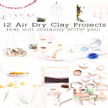 12 unique and easy to make Air Dry Clay projects that will instantly wow you! From supply lists to