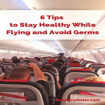 6 Tips to Stay Healthy While Flying and Avoid Germs 6 Tips to Stay Healthy While Flying and to Avoi