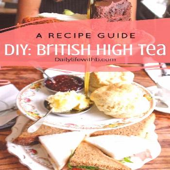 A compilation of recipes to have a British high tea in your home! Get out the pajamas and tea! in 2