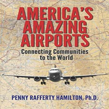 America's Amazing Airports: Connecting Communities to the