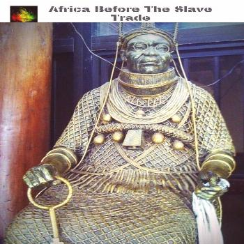 Black African American History Month Slavery Facts Truths Black Pre-Colonial Kingdoms of Africa | A