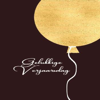 Happy Birthday in Afrikaans, Gold Glitter/Foil effect Balloon card ,