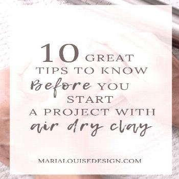Here's my list of 10 great tips when working with air dry clay. This is great for beginners who hav