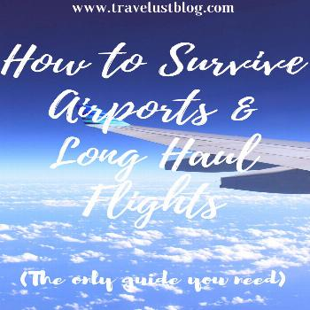 How to Survive Airports and Long Haul Flights - Travelust | Traveling by Plane | Flying Tips | Airp