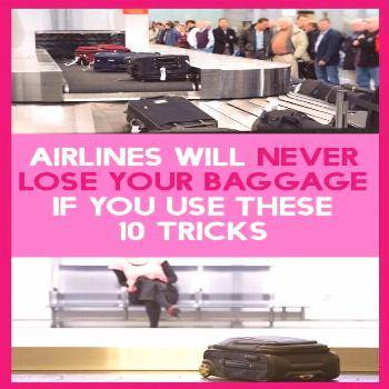 If You Use These 10 Tricks, Airlines Never Will Loose Your Baggage Losing baggage is a nightmare fo