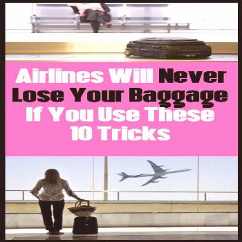 If You Use These 10 Tricks Airlines Will Never Loose Your Baggage Losing baggage is a nightmare for