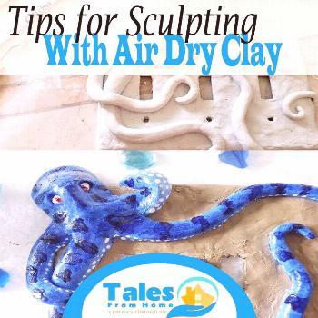 Tips for Sculpting with Air Dry Clay - Tales From Home
