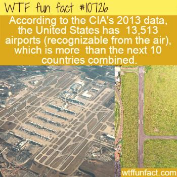 WTF Facts : funny, interesting & weird facts  WTF Fun Fact - US Airport Numbers  10726