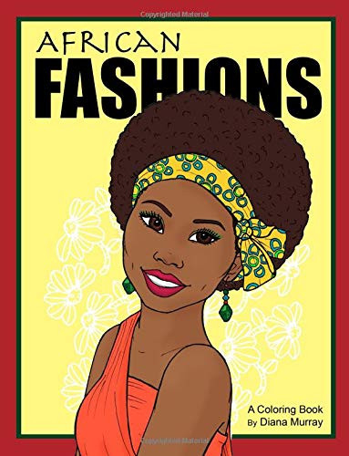 African Fashions A Fashion Coloring Book Featuring 24