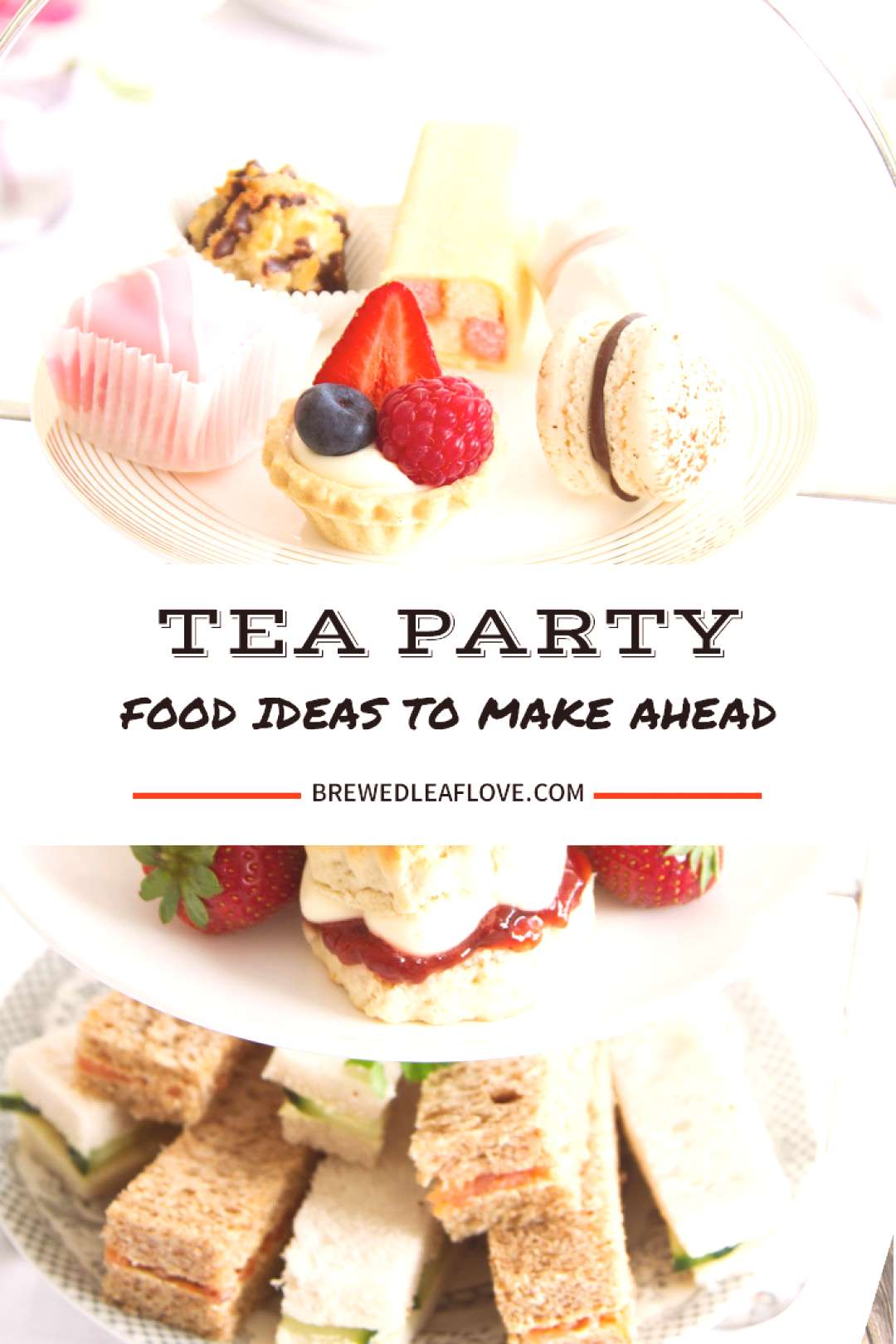 Easy, creative and delicious tea party food ideas that cover all three afternoon tea courses sand