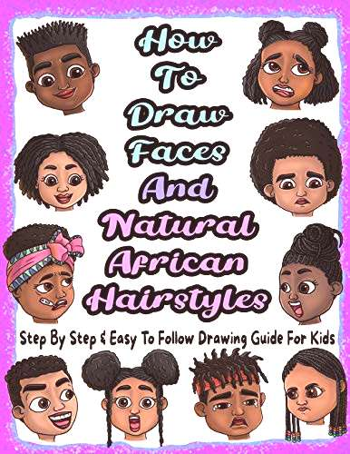 How To Draw Faces And Natural African Hairstyles Step By