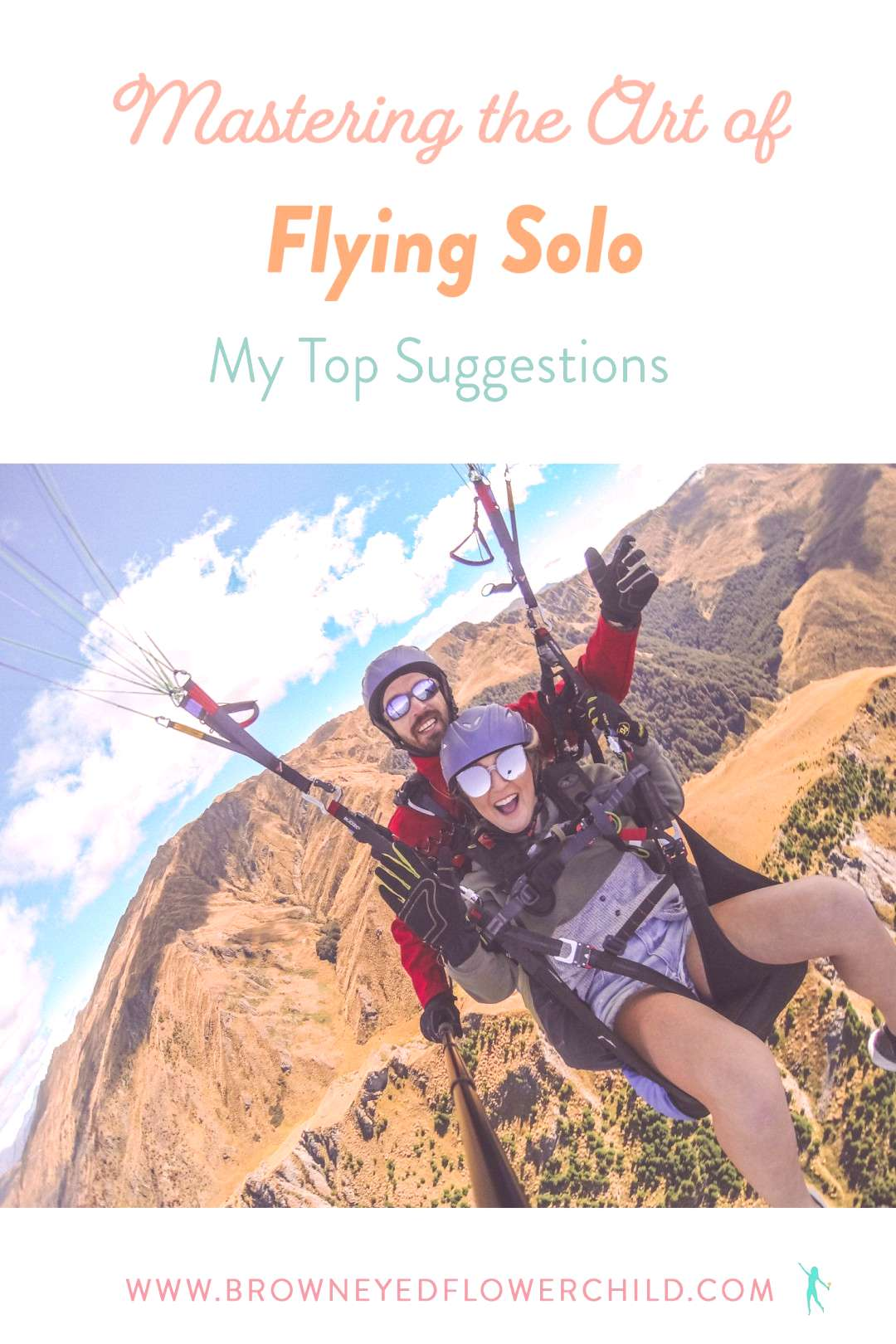 Mastering the Art of Flying Solo Mastering the Art of Flying Solo