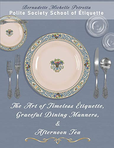The Art of Timeless Étiquette, Graceful Dining Manners, amp
