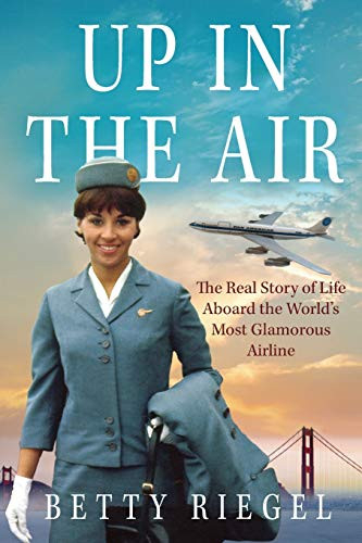 Up in the Air The Real Story of Life Aboard the World's